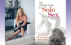 Jenny Block's 'Ultimate Guide to Solo Sex' Now Available