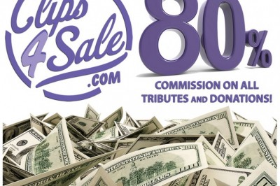 Clips4Sale Offers Unheard of Commission for Tributes & Donations