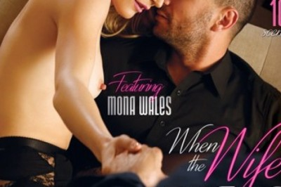 XXX Trailer: 'When The Wife Plays - 2' featuring Mona Wales