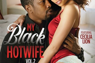 XXX Trailer: 'My Black Hotwife - 2' featuring Cecilia Lion